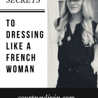5 Secrets To Dressing Like a French Woman